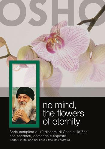 Osho: NO MIND - THE FLOWERS OF ETERNITY - Osho